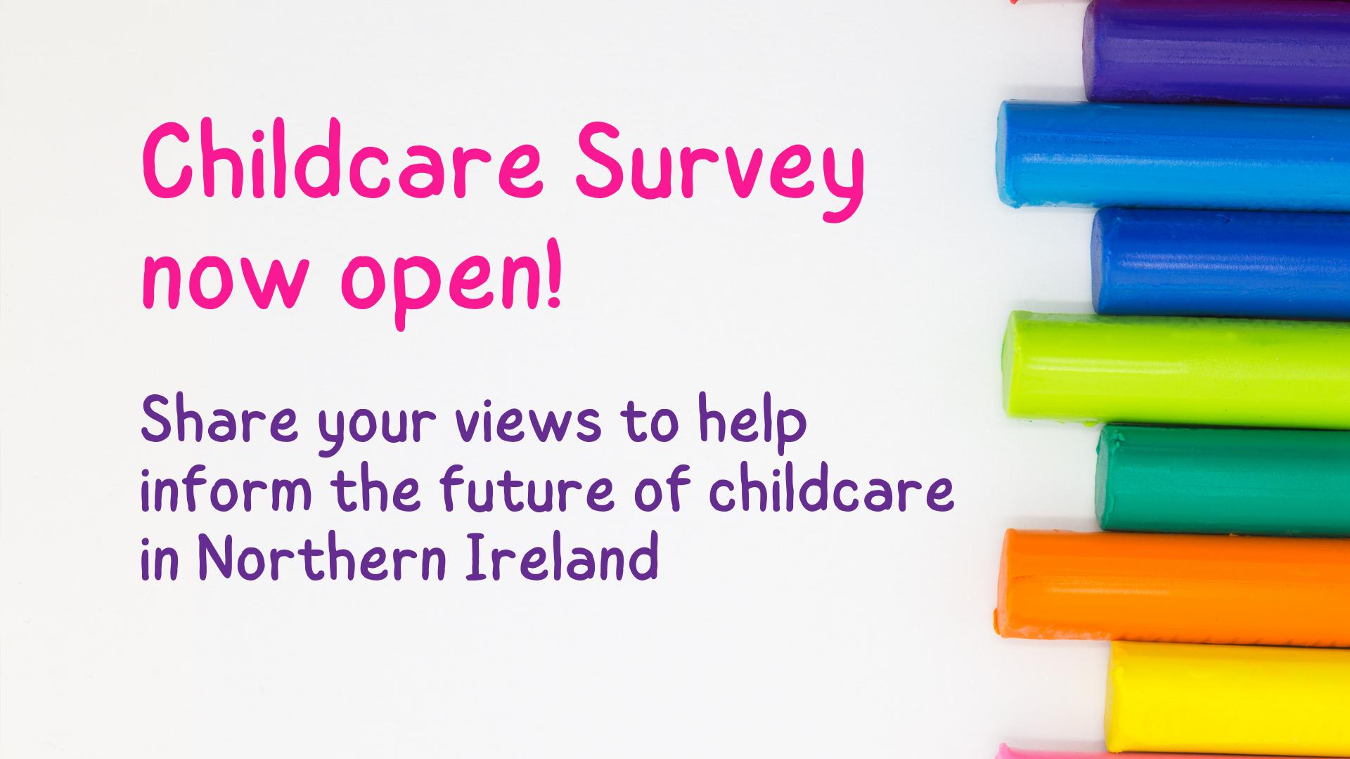 Northern Ireland Childcare Survey – now open!